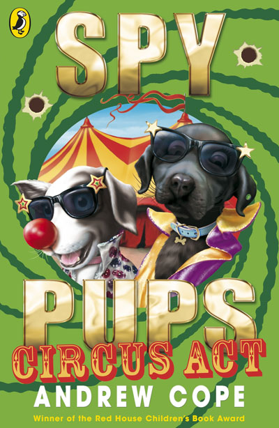 Spy Pups - Circus Acts